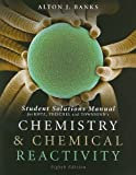 Student Solutions Manual for Chemistry and Chemical Reactivity, 8th 8th Edition