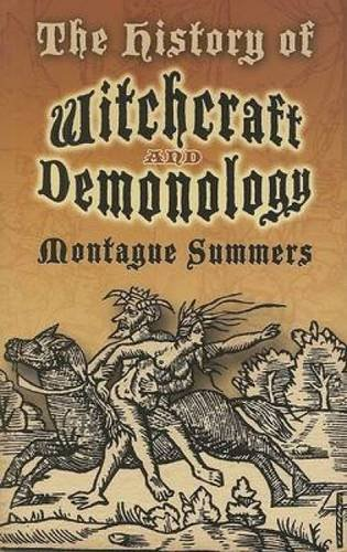 The History of Witchcraft and Demonology (Dover Occult)