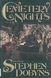 Cemetery Nights, Stephen Dobyns, 0670814849