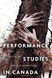 img - for Performance Studies in Canada book / textbook / text book