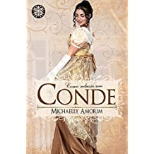 Como Seduzir um Conde (Amores Indecentes Livro 1) (Portuguese Edition)