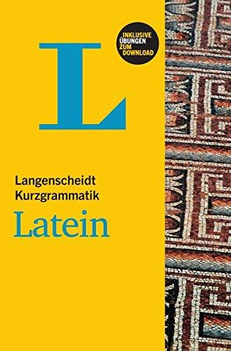 Langenscheidt Kurzgrammatik Latein - Buch mit Download