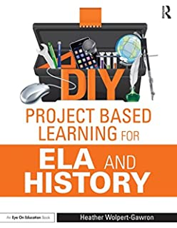 Amazon diy project based learning for math and science eye on diy project based learning for ela and history eye on education fandeluxe Image collections