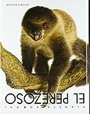 El perezoso / The Lazy One (Planeta Animal) (Spanish Edition)