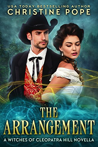 The Arrangement (The Witches of Cleopatra Hill Book 10) (Arrangement Valentines)
