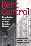Rent Control: Regulation and the Rental Housing Market