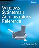 Windows Sysinternals Administrator's Reference (Inside Out)