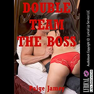 Double Team the Boss! Audiobook
