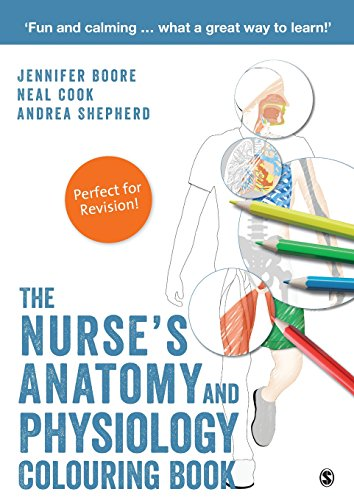 The Nurse′s Anatomy and Physiology Colouring Book (Fundamentals Of Anatomy And Physiology 4th Edition)