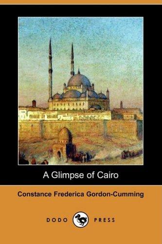 A Glimpse of Cairo (Dodo Press)