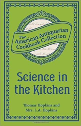 Science In The Kitchen Important Discoveries And Improvements In