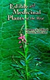 img - for Gregory L. Tilford: Edible and Medicinal Plants of the West (Paperback); 1997 Edition book / textbook / text book