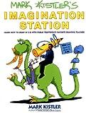 Mark Kistler's Imagination Station, Mark Kistler, 0671500139