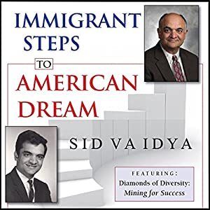 Immigrant Steps to American Dream Audiobook
