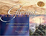 img - for Glorious Refrains: A Collection of Classic Hymn Stories and Reflections That Touch the Heart by Thomas Nelson (2002-08-01) book / textbook / text book