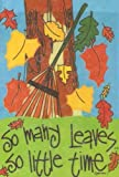 """""""So Many Leaves so Little Time"""" Appliqued 28″ X 40″ for Porch Garden Banner Review"""
