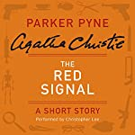 The Red Signal: A Parker Pyne Short Story | Agatha Christie