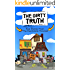 The Dirty Truth: Real Stories From The Real Estate Trenches