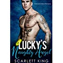 Lucky's Naughty Angel: A Second Chance Romance (Dreams Fulfilled Book 2)