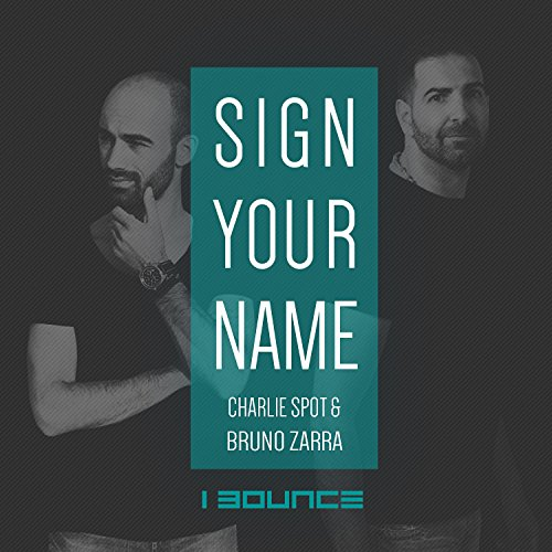 Sign your name deep house version by charlie spot for Deep house names