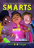 img - for S.M.A.R.T.S. and the 3-D Danger book / textbook / text book