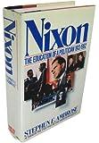 Nixon: The Education of a Politician 1913-1962