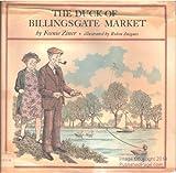 The Duck of Billingsgate Market, Feenie Ziner, 0590073621