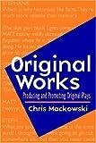 Original Works, Chris Mackowski, 0325006210