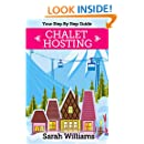 Chalet Hosting - Your Step By Step Guide