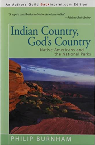 GO Downloads Indian Country, God's Country: Native Americans and the National Parks by Philip Burnham