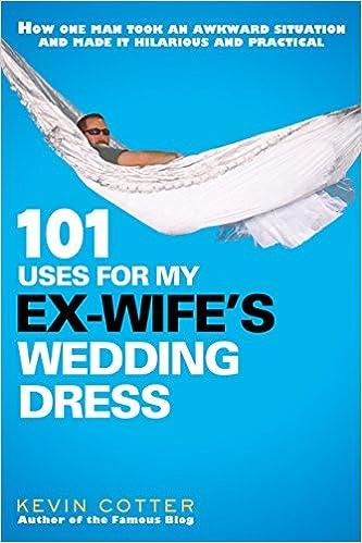 My Ex-Wife's Wedding Dress