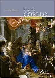 Claudio Coello (Ars Hispánica): Amazon.es: García Cueto, David: Libros
