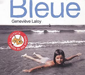 """Afficher """"Bleue"""""""