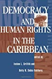 img - for Democracy And Human Rights In The Caribbean book / textbook / text book