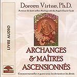 Archanges et maîtres ascensionnés: Comment travailler et guérir avec les divinités et les déités | Doreen Virtue