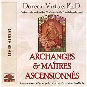 Archanges et maîtres ascensionnés | Livre audio