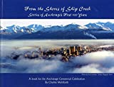 From the Shores of Ship Creek: Stories of Alaska's First 100 Years by  Charles Wohlforth in stock, buy online here