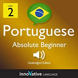 Learn Portuguese with Innovative Language's Proven Language System - Level 2: Absolute Beginner Portuguese
