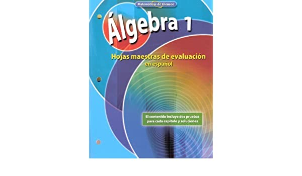 Matemáticas de Glencoe (Glencoe Mathematics) - Álgebra 1 (Algebra 1 ...