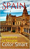 Spain: Barecelona La Ramplas (Capital City Book 1)
