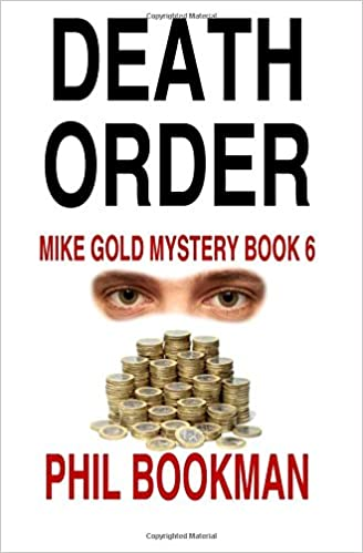 Death Order: Mike Gold Mystery Book 6 (Mike Gold Mystery ...