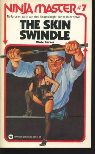 The Skin Swindle (Ninja Master No. 7): Amazon.es: Wade ...