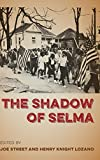 img - for The Shadow of Selma book / textbook / text book
