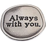 Crosby & Taylor Angel Always with You Pewter Sentiment Coin