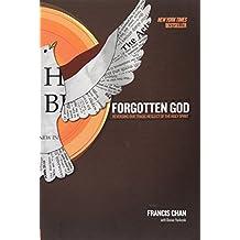Forgotten God: Reversing Our Tragic Neglect of the Holy Spirit