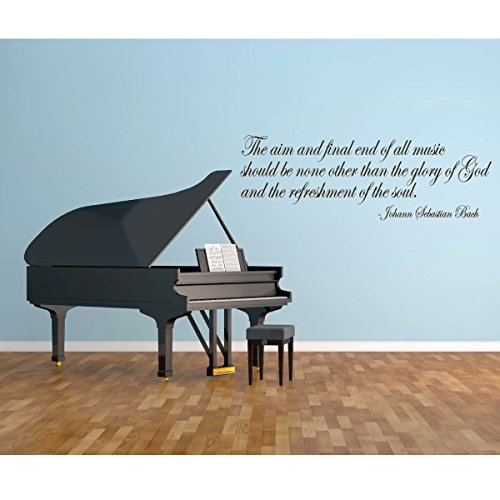 Music Quote Wall Decal - The Aim And Final End - Johan Sebastian Bach Vinyl Home Decor for Family Room, Living Room, Studio or Performing Arts School ()