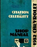 ST-365-82 Chevrolet Citation and Celebrity Shop Manual 1982 Used