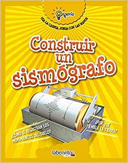 Construir un sismógrafo / Build a Seismograph (Experia) (Spanish Edition): Beniamino Sidoti: 9788484838944: Amazon.com: Books