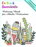 Cactus & Succulents  Coloring Book for Adults
