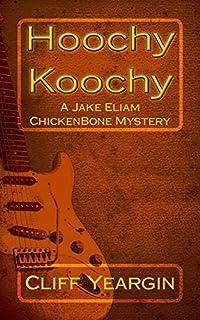 Hoochy Koochy by Cliff Yeargin ebook deal